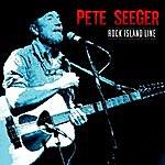 Pete Seeger Rock Island Line