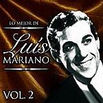 Luis Mariano Lo Mejor De Luís Mariano. Vol. 2