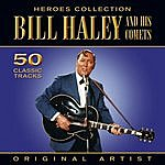Bill Haley & His Comets Heroes Collection - Bill Haley & His Comets