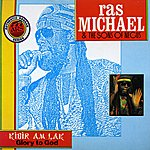 Ras Michael & The Sons Of Negus Kibir Am Lak - Glory To God