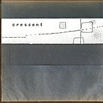 Crescent By The Roads And The Fields