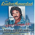 Engelbert Humperdinck Spectacular Live At The Royal Albert Hall With The London Philharmonic Orchestra