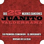 Juanito Valderrama Juanito Valderrama Sus 25 Mejores Canciones