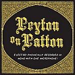 The Reverend Peyton's Big Damn Band Peyton On Patton