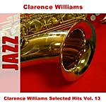 Clarence Williams Clarence Williams Selected Hits Vol. 13
