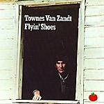 Townes Van Zandt Flyin Shoes