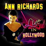 Ann Richards Live In Hollywood