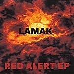Lamak Red Alert Ep