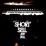 Jeff Bell Short Sell