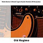 Walter Becker Old Regime