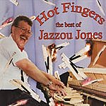 Jazzou Jones Hot Fingers - The Best Of Jazzou Jones