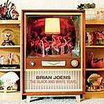 Brian Joens The Black And White Years