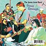 James Israel Good Enough