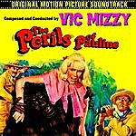 Vic Mizzy The Perils Of Pauline (Original 1967 Motion Picture Soundtrack)