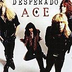 Desperado Ace