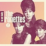 The Ronettes Be My Baby: The Very Best Of The Ronettes