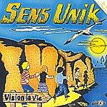Sens Unik Vision La Vie