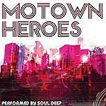 Soul Deep Motown Heroes