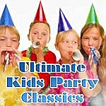 The Party Starters Ultimate Kids Party Classics