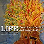 Shawn Zevit Life: Songs For The Seasons And Cycles Of Life
