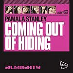 Pamala Stanley Almighty Presents: Coming Out Of Hiding