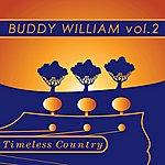 Buddy Williams Timeless Country: Buddy Williams Vol.2