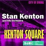 Stan Kenton & His Orchestra Kenton Square