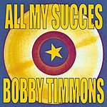 Bobby Timmons All My Succes - Bobby Timmons