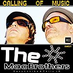 Mac Brothers Calling Of Music