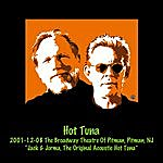 Hot Tuna 2001-12-08 The Broadway Theatre Of Pitman, Pitman, Nj