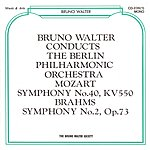Bruno Walter Bruno Walter Conducts The Berlin Philharmonic Orchestra