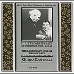Guido Cantelli Tchaikovsky: Symphonies Nos. 4-6