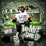 Lux Turn My Grind Up - Single