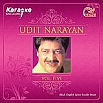 Instrumental Udit Narayan Vol. Five