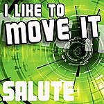 Real I Like To Move It