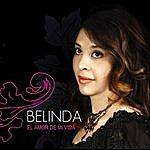 Belinda El Amor De MI Vida