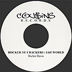 Richie Davis Rocker Nu Crackers / Jah World