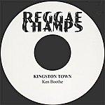 Ken Boothe Kingston Town - Single