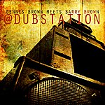 The Aggrovators Dennis Brown Meets Barry Brown At Dub Station
