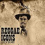 Leroy Smart Reggae Icon