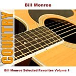 Bill Monroe Bill Monroe Selected Favorites, Vol. 1