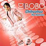 DJ Bobo Chihuahua (The Remixes)