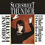 Lorraine Feather Such Sweet Thunder: Music Of The Duke Ellington Orchestra