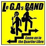G.A.S. Come On To The Quartier Libre