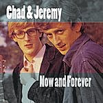Chad & Jeremy Now And Forever