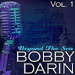 Bobby Darin Beyond The Sea Vol. 1