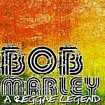 Bob Marley Bob Marley - A Reggae Legend