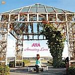 Aya Amazing Love