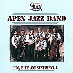 Apex Jazz Band Hot, Blue And Sentimental