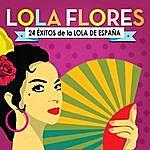 Lola Flores Lola Flores. 24 Éxitos De La Lola De España